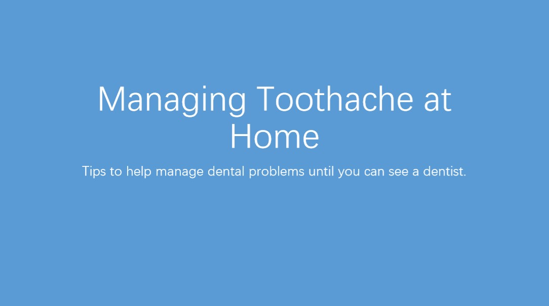 Tips for Managing Dental Problems at Home